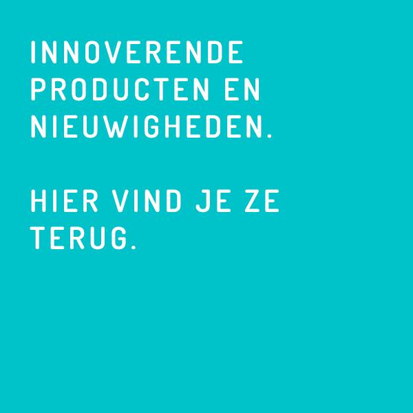 Innoverende producten en nieuwigheden. Hier vind je ze terug.